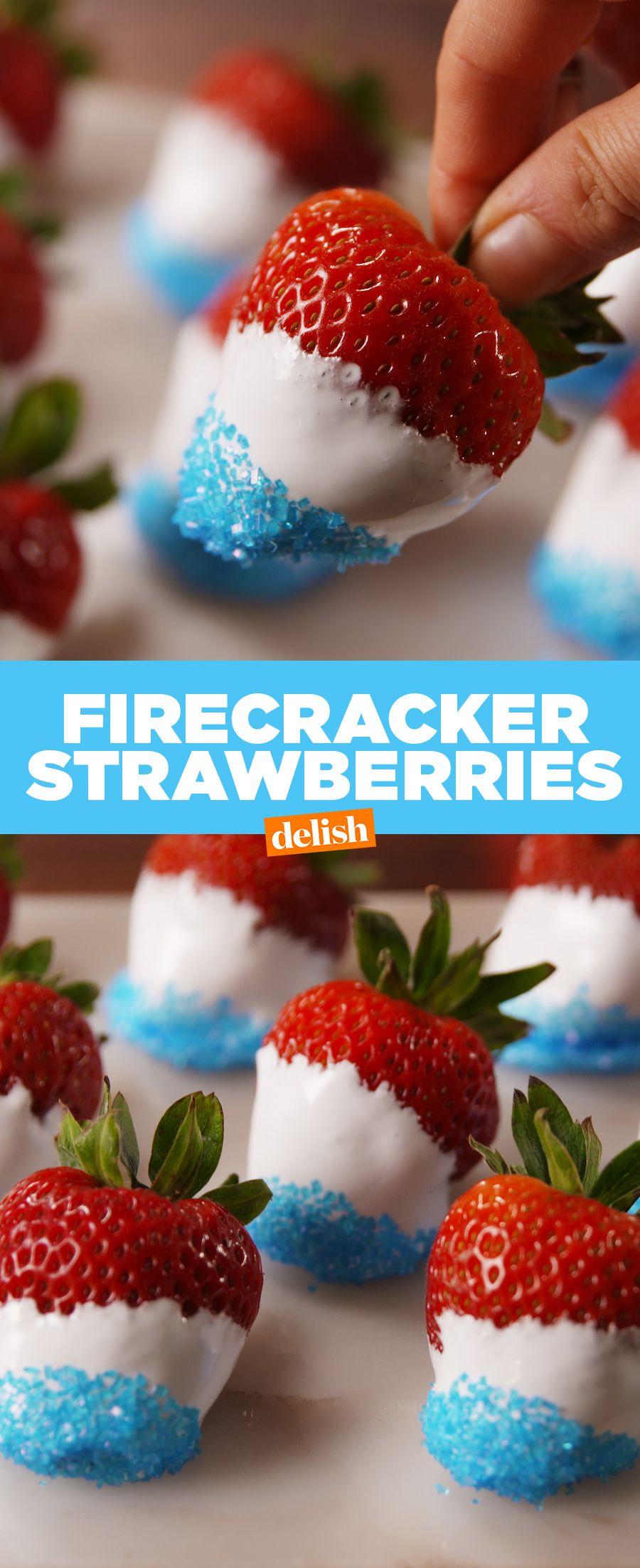 You Can T Party On The 4th Without Firecracker Strawberries Recipe 4th Of July Desserts Strawberry Recipes Strawberry