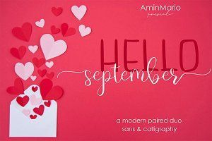 HELLO SEPTEMBER | MODERN PAIRED DUO #helloseptember DETAILS HI ALL  Have a nice day.  We introduce our new product called HELLO SEPTEMBER.  HELLO SEPTEMBER are two modern font combinations. Consists of HELLO Fun Sans and SEPTEMBER elegant Calligraphy fonts. perfect for any awesome project that need hand writing taste. #helloseptember