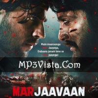 Marjaavaan Mp3 Songs Download 128kbps 320kbps No Popups Mp3 Song Download Mp3 Song Songs
