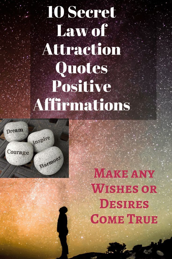 Laws Of Life Quotes 10 Secrets Law Of Attraction Quotes Positive Affirmations To Help