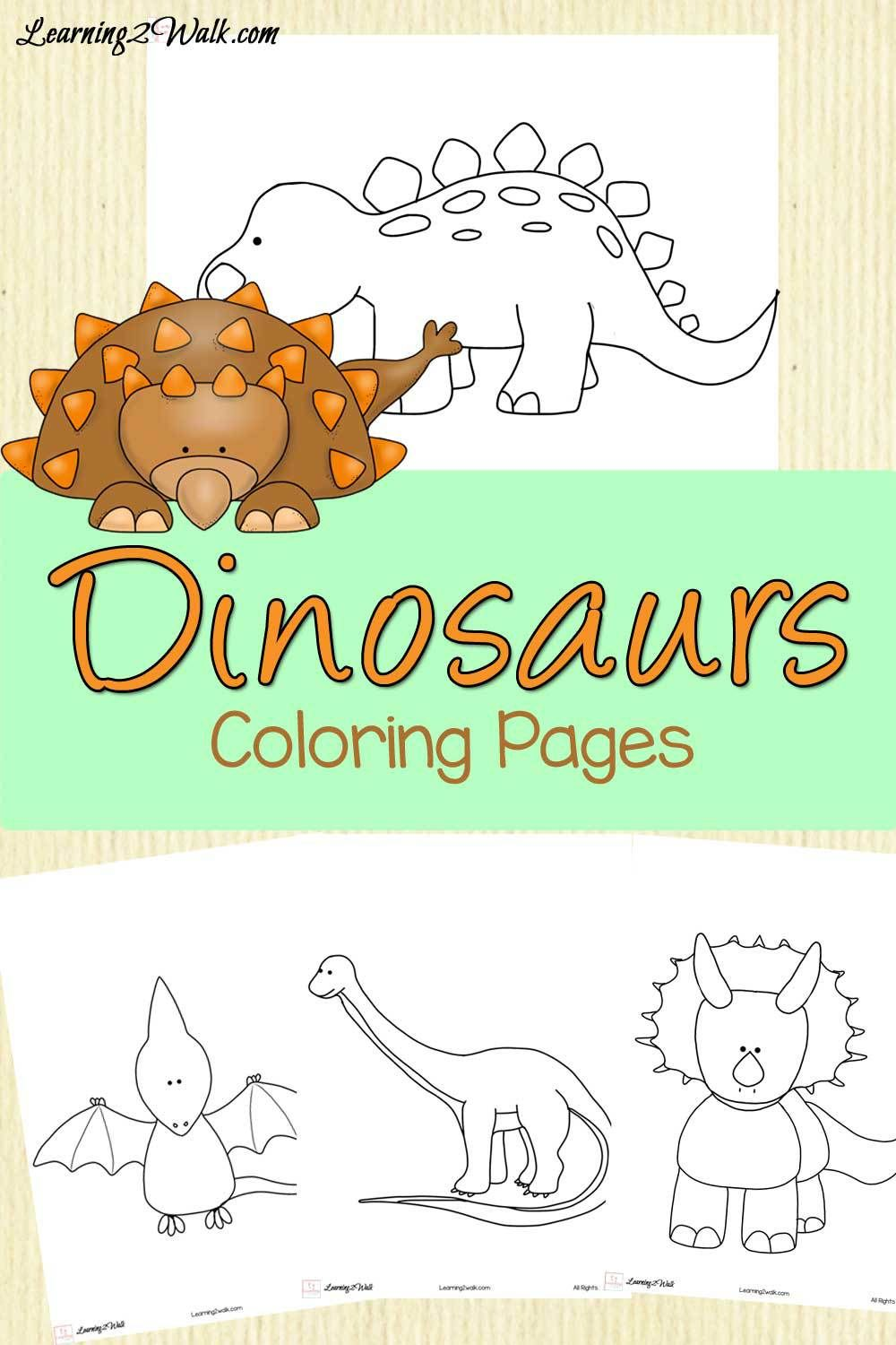 Dinosaurs Coloring Pages- Learning 2 Walk | Free, Preschool dinosaur ...