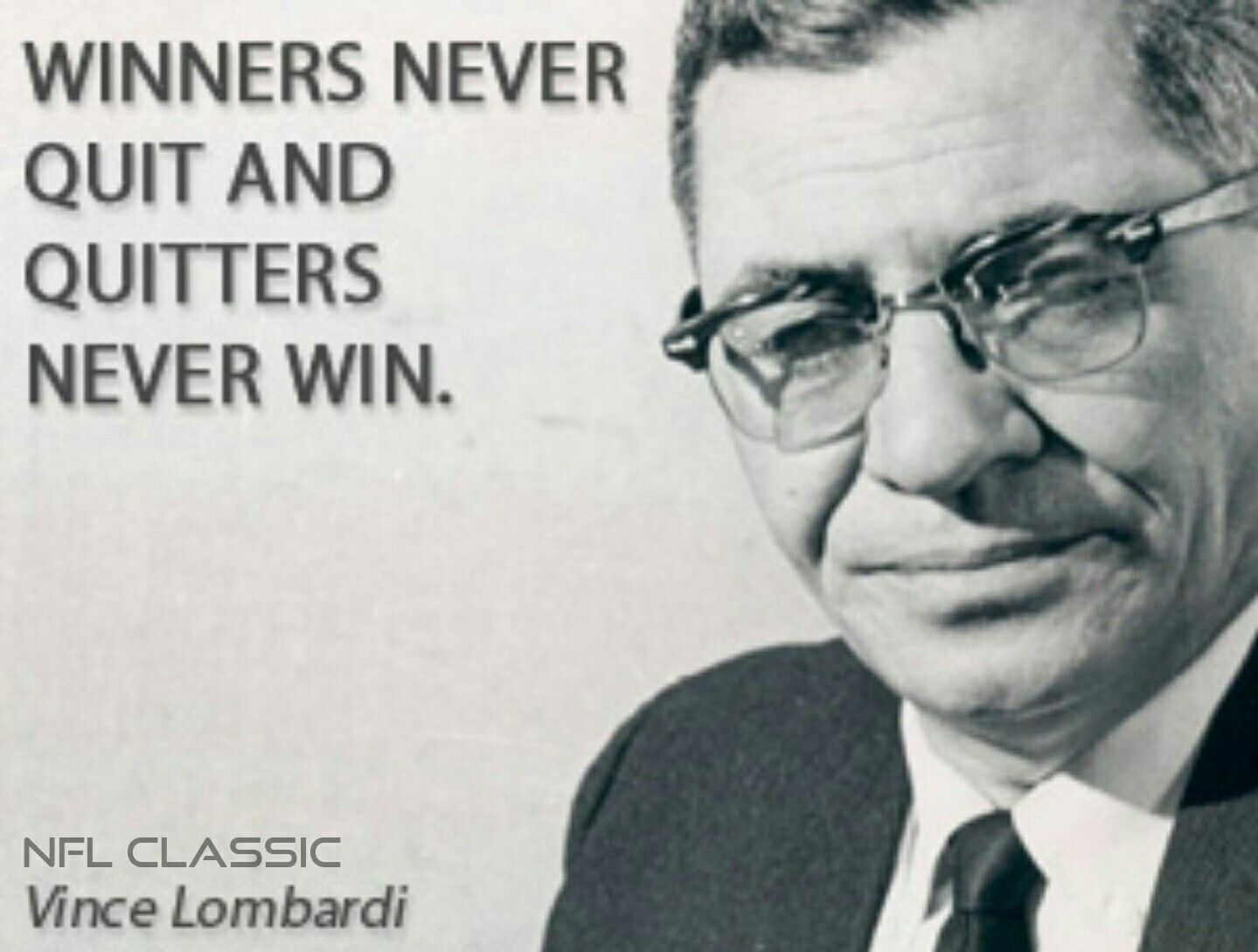Nfl Classic Presents A Vince Lombardi Quote Www Nflclassic Com Vince Lombardi Quotes Lombardi Quotes Vince Lombardi