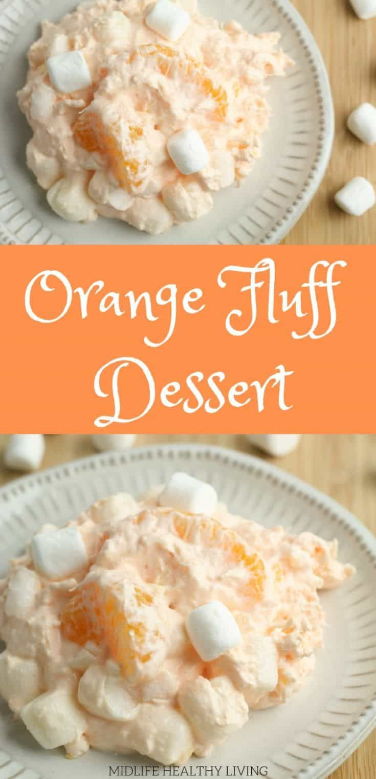 Orange fluff dessert is a quick and tasty recipe that the whole family will love  A healthy dessert choice that is low in Weight Watchers points and tastes great! is part of Fluff desserts -