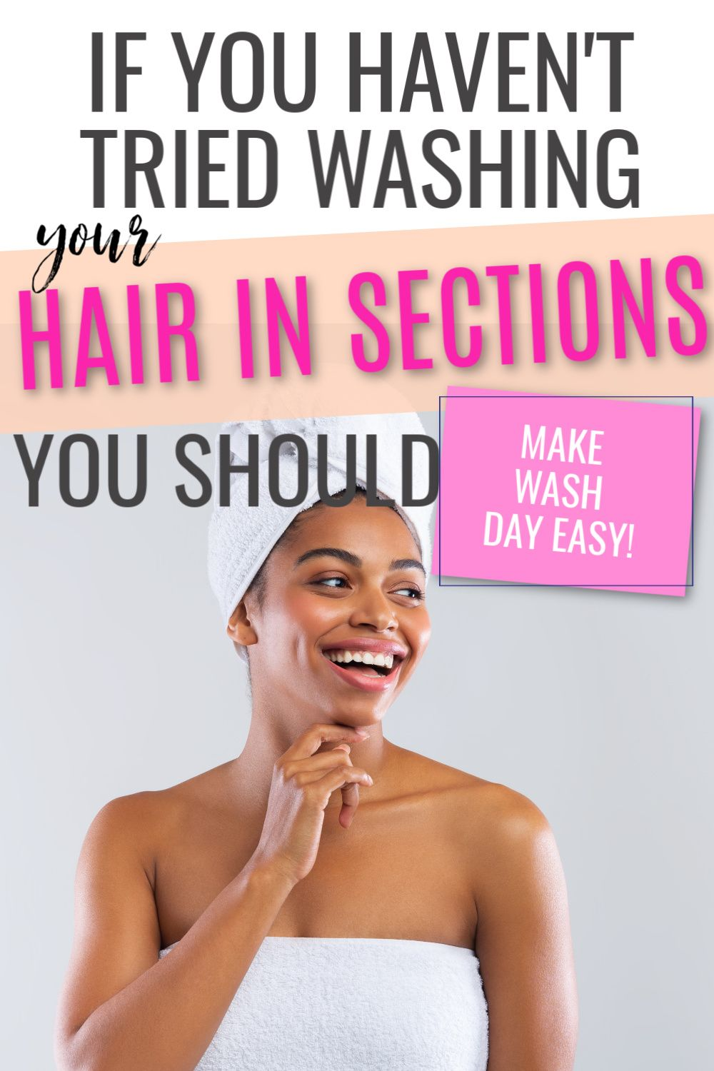WASHING HAIR IN SECTIONS – THE SECRET SAUCE TO HAPPY HAIR