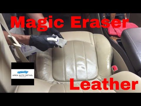 How And When To Safely Clean Your Leather Seats With The Magic Eraser Youtube Cleaning Leather Car Seats Leather Car Seat Cleaner Clean Leather Seats