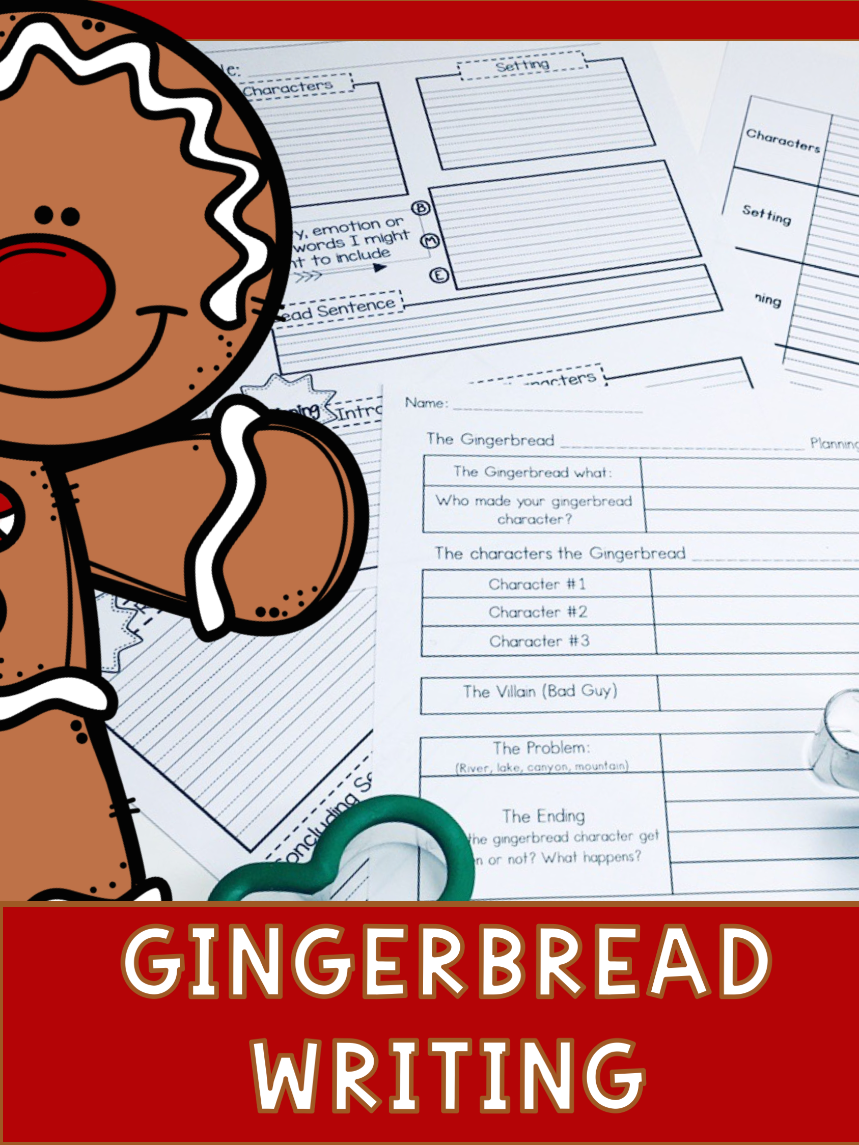 Gingerbread Narrative Writing Unit