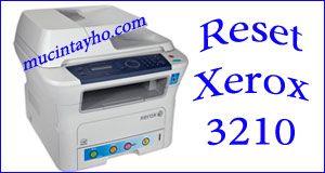 Reset May In Xerox 3210 Mực
