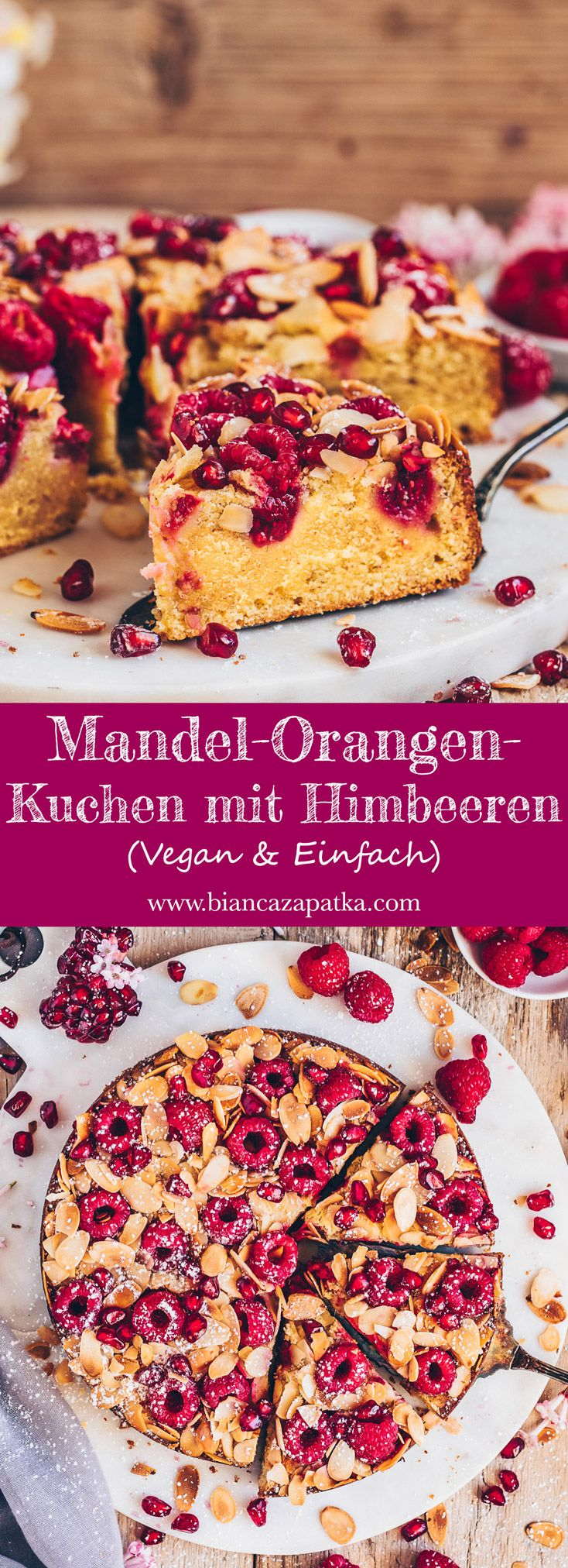 Mandel-Orangen-Kuchen mit Himbeeren (vegan) - Bianca Zapatka   Rezepte