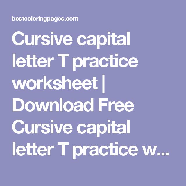 Cursive capital letter T practice worksheet   Download Free ...