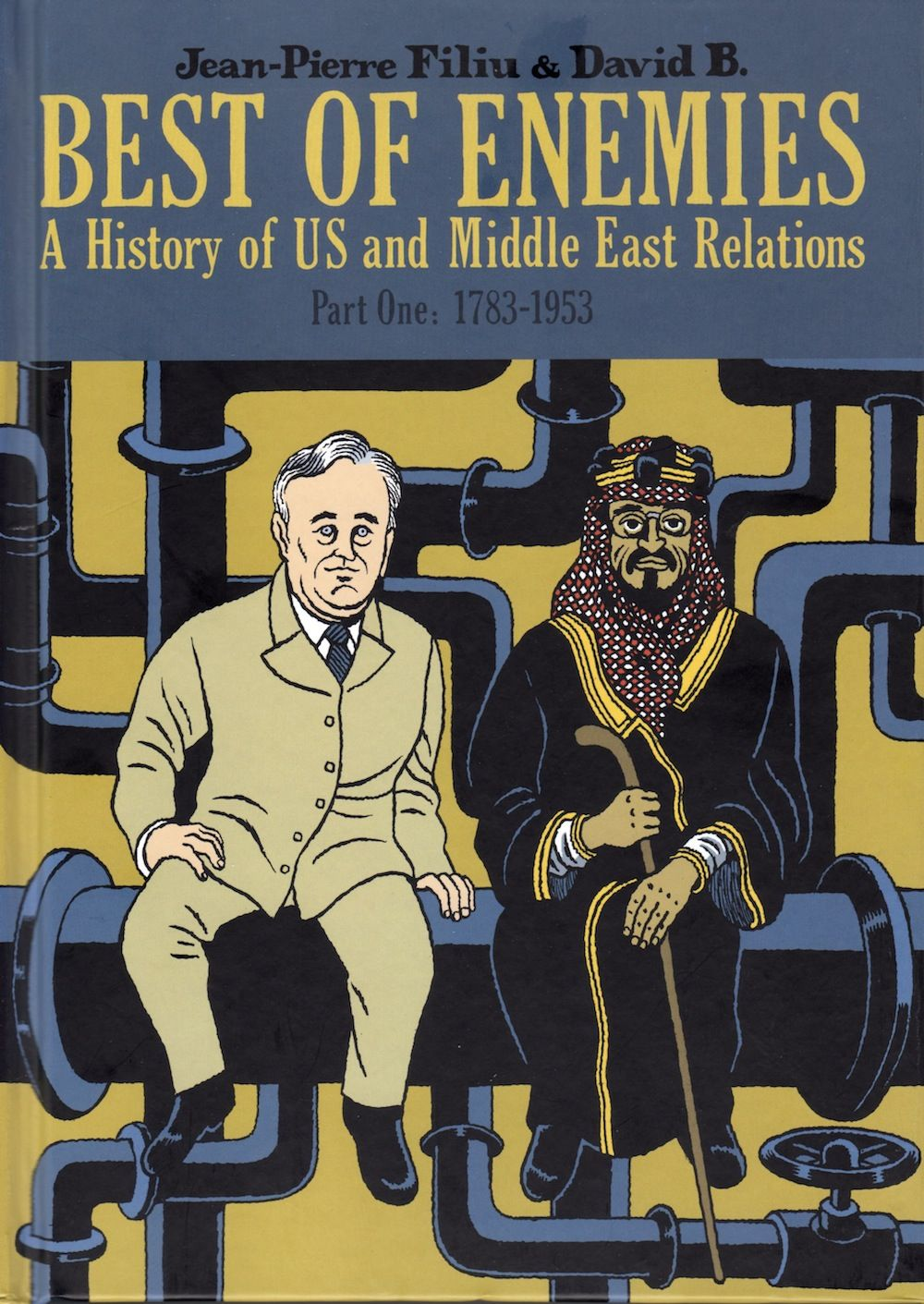 Best of enemies a history of us and middle east relations