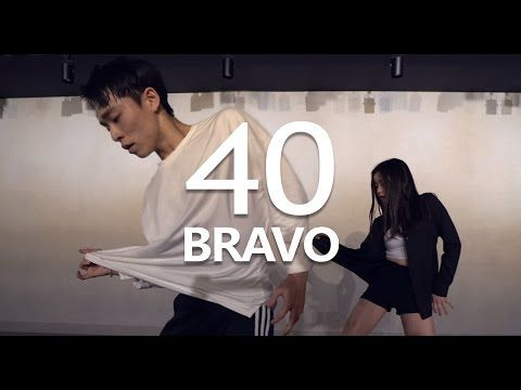 40 - BRAVO / Choreography. Seung Jae - YouTube