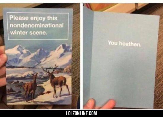 happy non denominational holidays lol haha funny haha