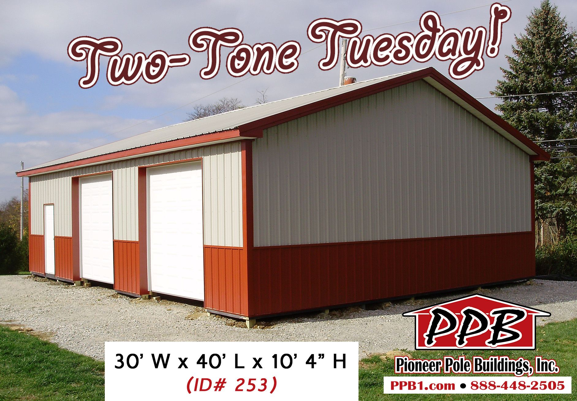 Two Tone Tuesday Dimensions 30 W X 40 L X 10 4 H Id 253 30 Standard Trusses 4 On Center 4 12 Pitch Colors Two Tone Siding Upper Color Ash Gray
