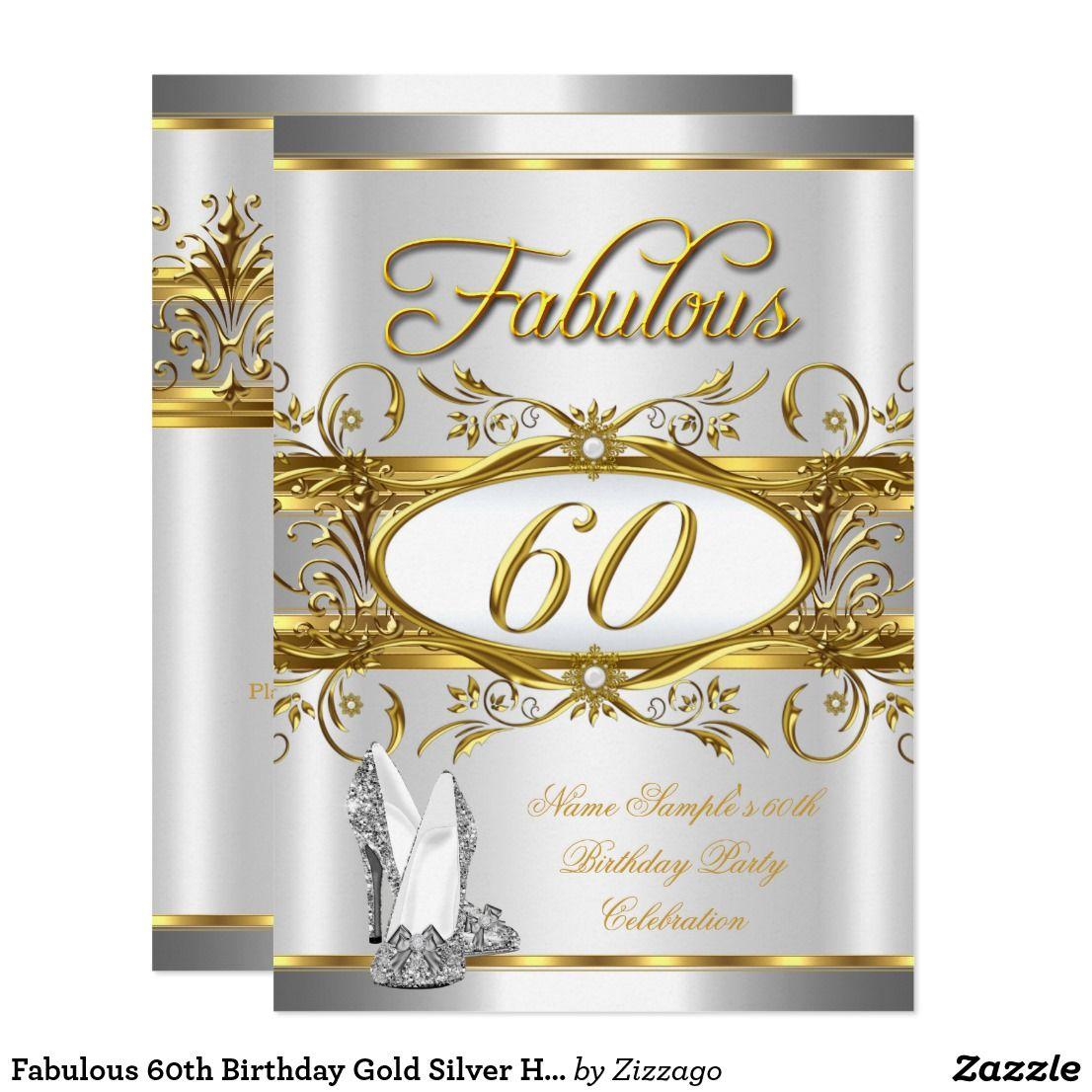Fabulous 60th Birthday Gold Silver High Heels 60 Invitation ...