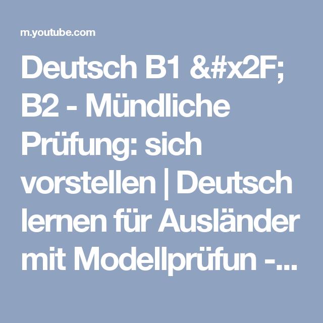 Deutsch B1 X2f B2 Mundliche Prufung Sich Vorstellen Deutsch Lernen Fur Auslander Mit Mode Deutsch Lernen Fur Auslander Deutsch Lernen Mundliche Prufung