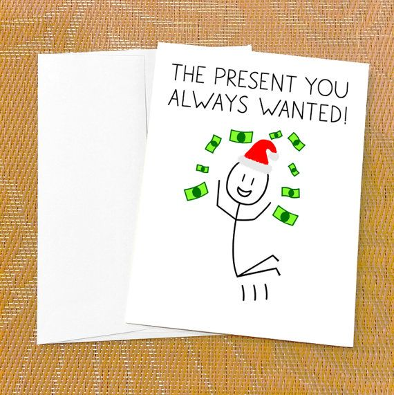 Funny Christmas Money Card The Present You Always By Pithydiction