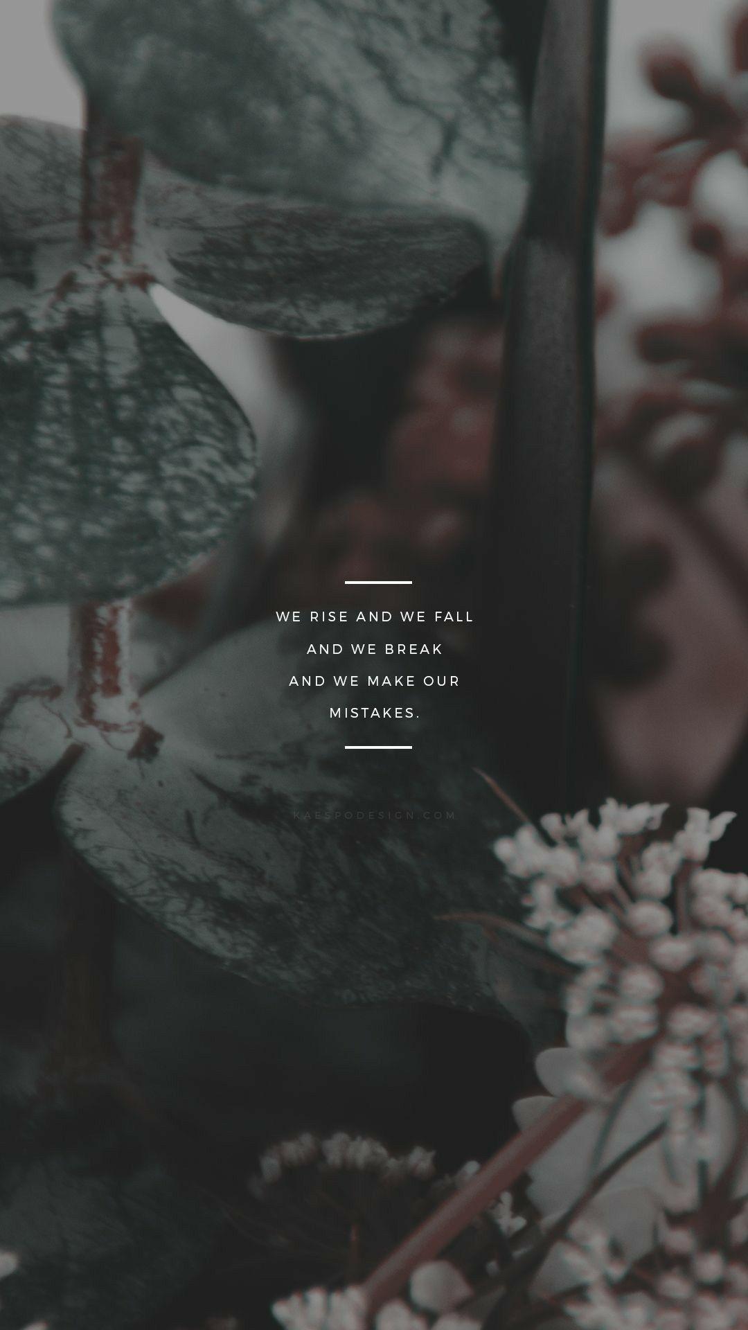 Pinterest: sivasyd  Wallpaper quotes, Wallpaper iphone quotes