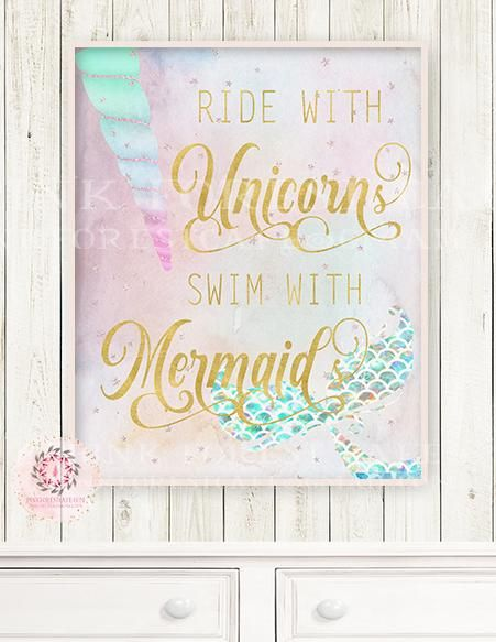 Ride With Unicorns Swim With Mermaids Wall Art Print Ethereal Baby Girl Nursery Whimsical Floral Pink Gold Purple Printable Decor