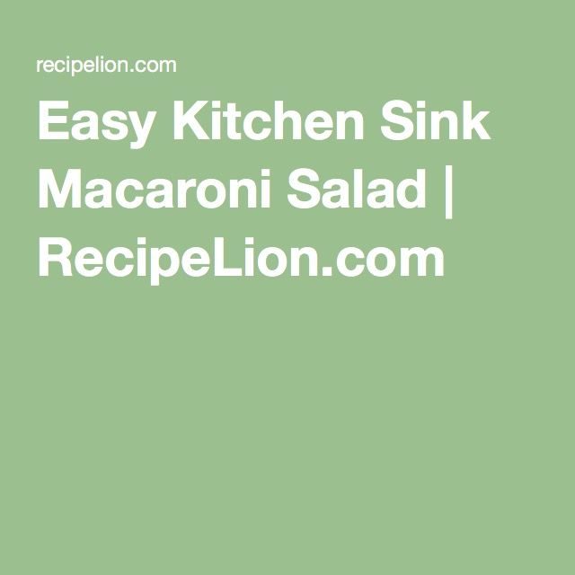 Easy Kitchen Sink Macaroni Salad | RecipeLion.com
