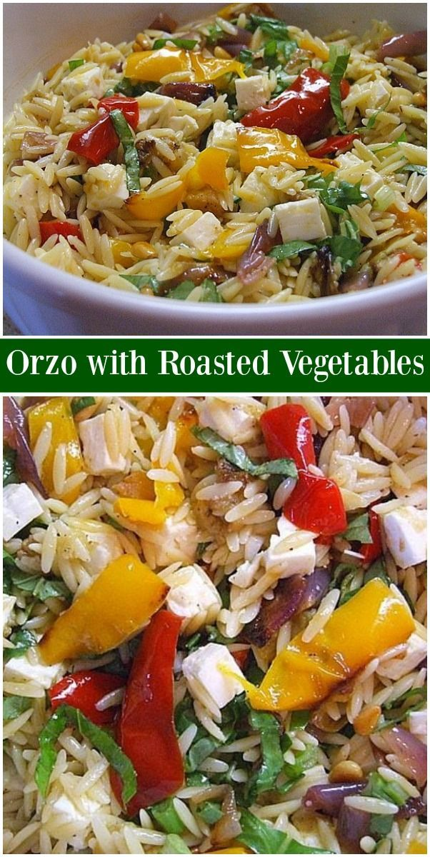 Orzo with Roasted Vegetables Orzo with Roasted Vegetables recipe from