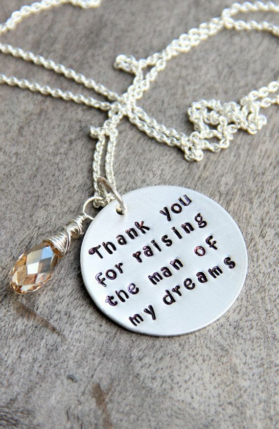 Thank You For Raising The Man Of My Dreams Necklace Mother Of The