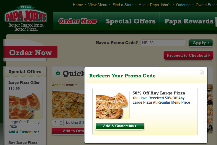50 off any large pizza today at Papa Johns via promo code