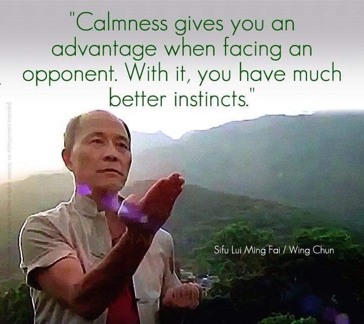 Calmness gives you an advantage when facing an opponent