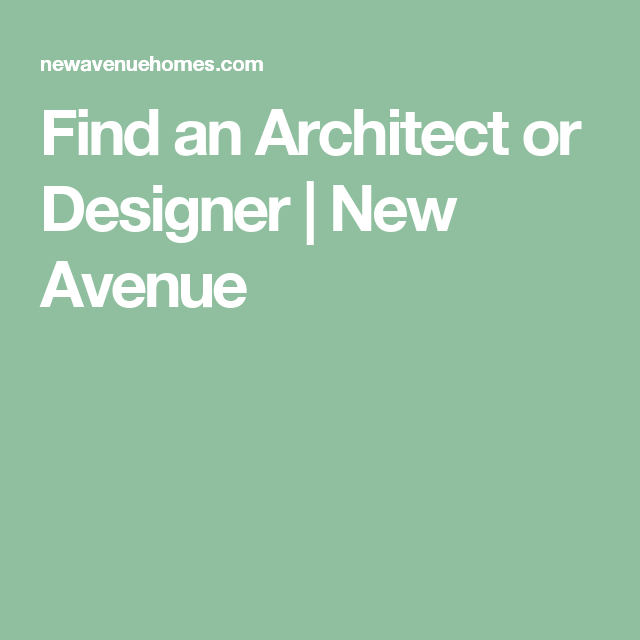 Find an Architect or Designer New Avenue House Pinterest