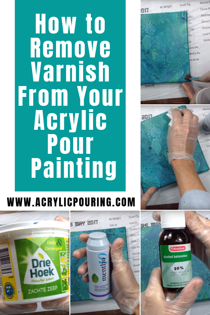 How To Remove Varnish From Your Acrylic Pour Painting