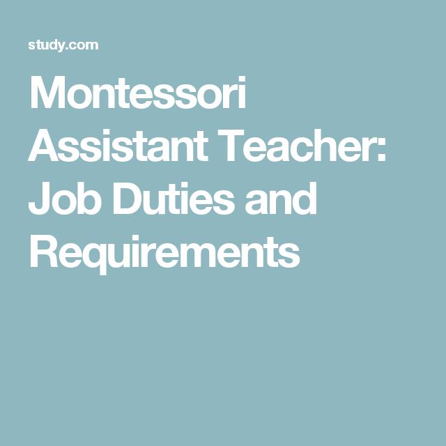 Montessori Assistant Teacher: Job Duties and Requirements ...