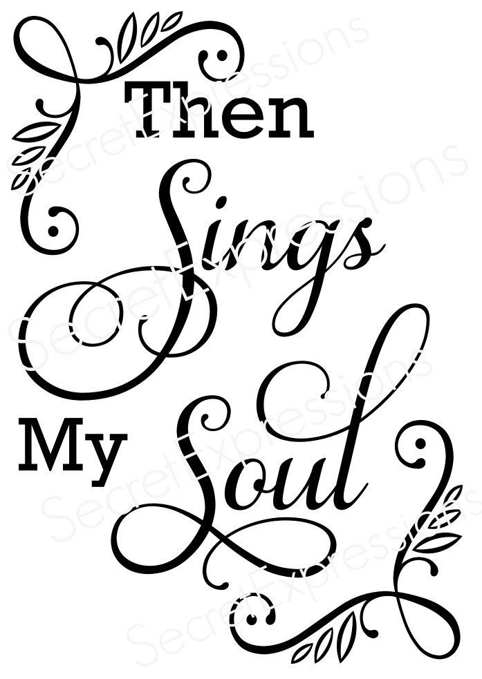 Then Sings My Soul Svg, Religious Svg, Religious Sign Svg