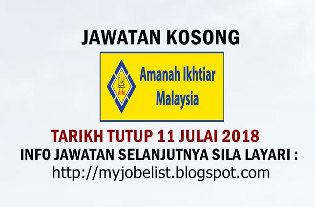 Jawatan Kosong Di Amanah Ikhtiar Malaysia Aim 11 Julai 2018 Jawatan Kosong Terkini Di Amanah Ikhtiar Malaysia Aim Julai 2018 Permoh Malaysia Danger Sign