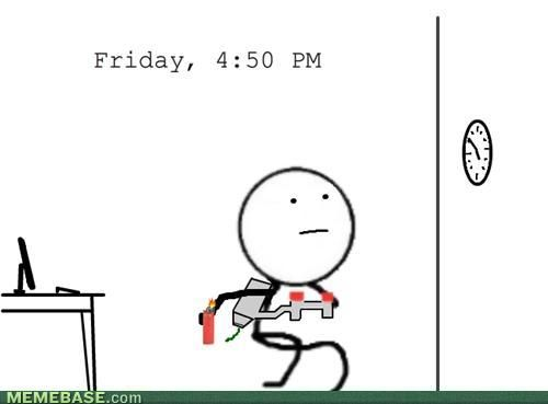 The Best End To A Work Week Work Memes Funny Comics Funny