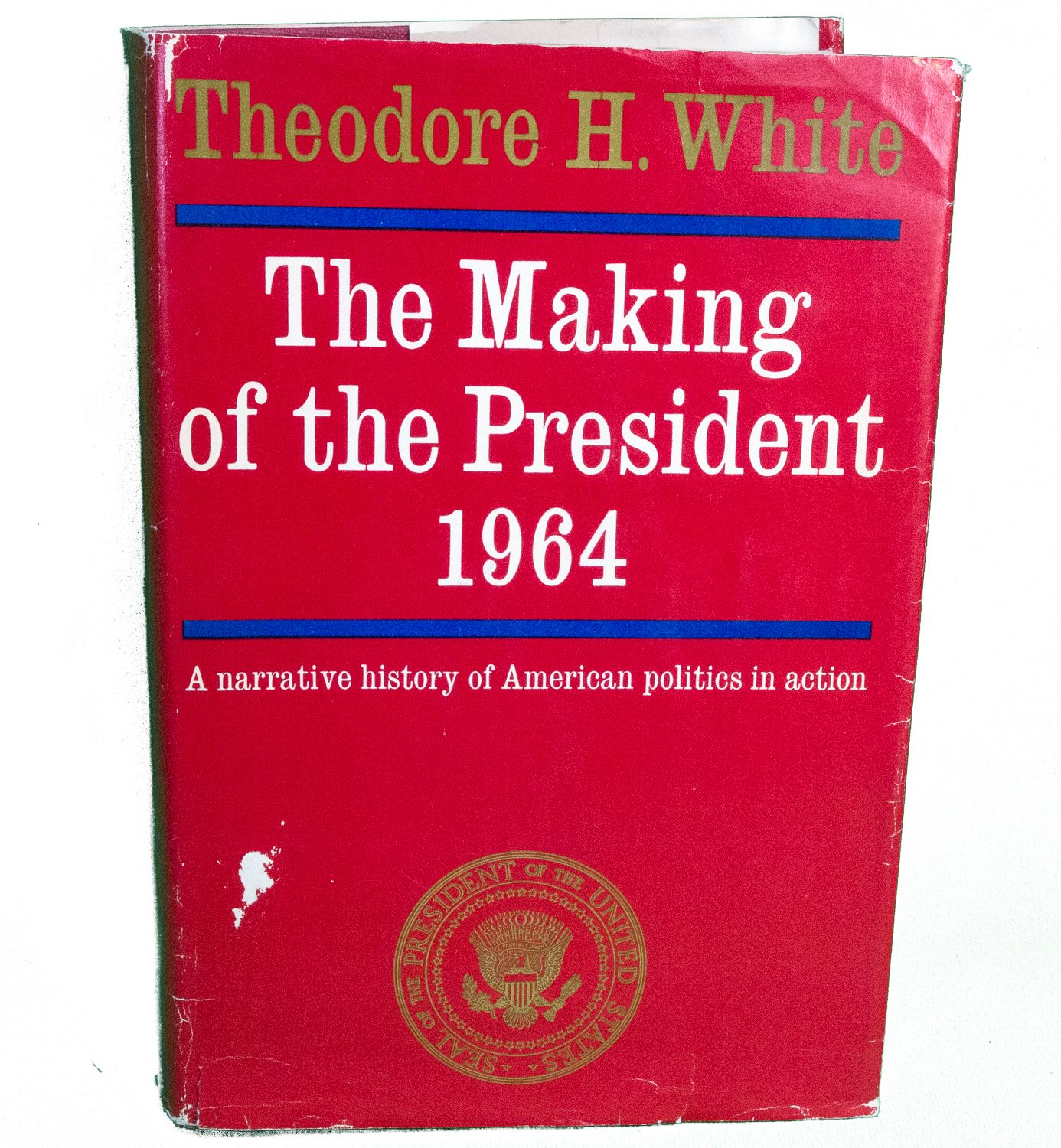 1965 Hardcover Book  The Making Of The President, 1964, Theodore White