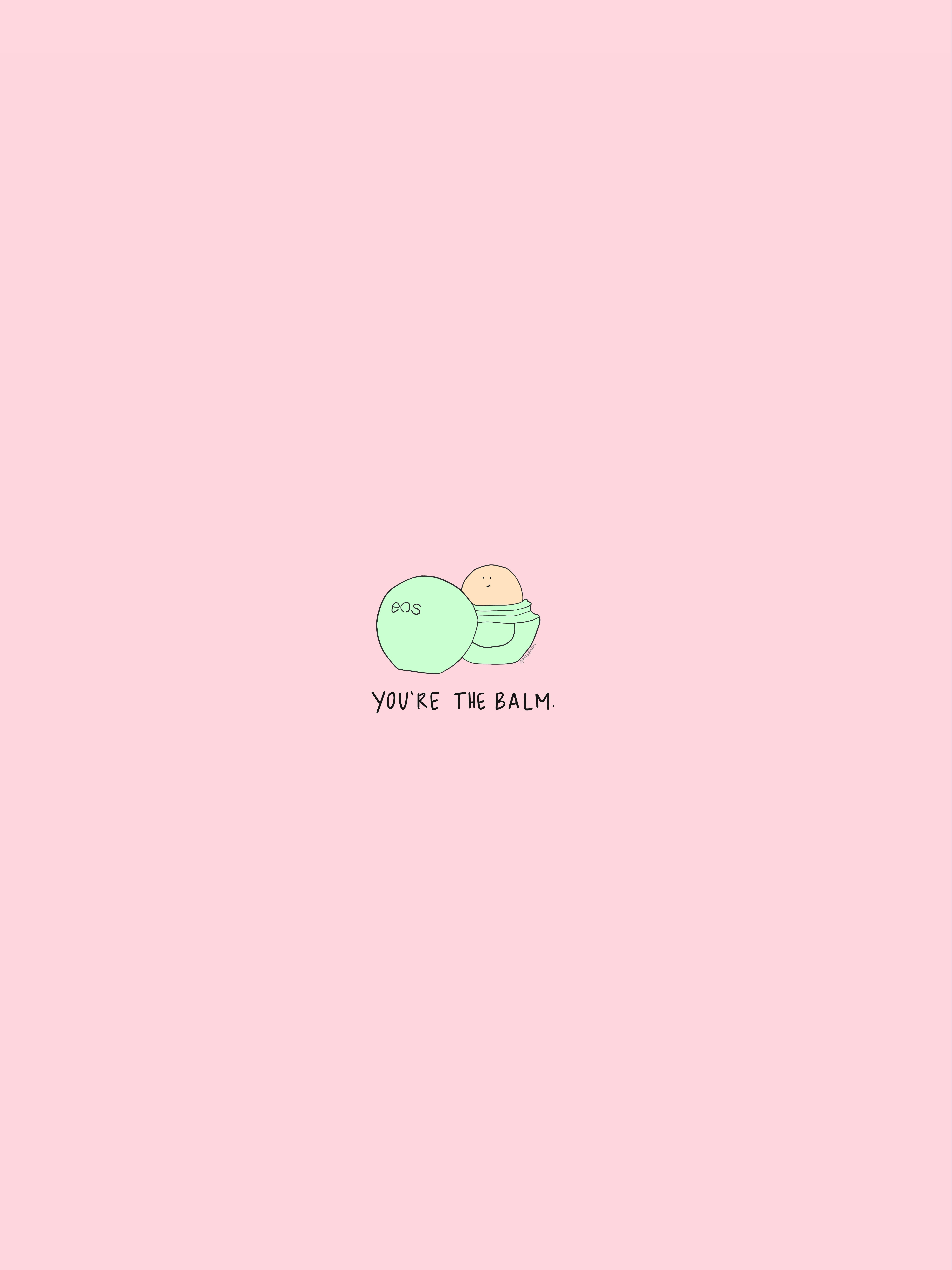 Eos Youre The Balm Aesthetic Iphone Wallpaper Pink Wallpaper