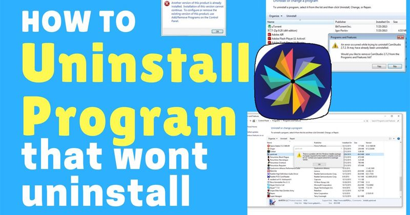 How to Remove a Stubborn Program in Windows That just Won't