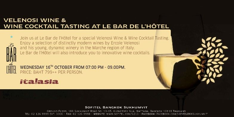 From 7 pm to 9 pm on 16 Oct, Velenosi wine and wine cocktail tasting at Le Bar