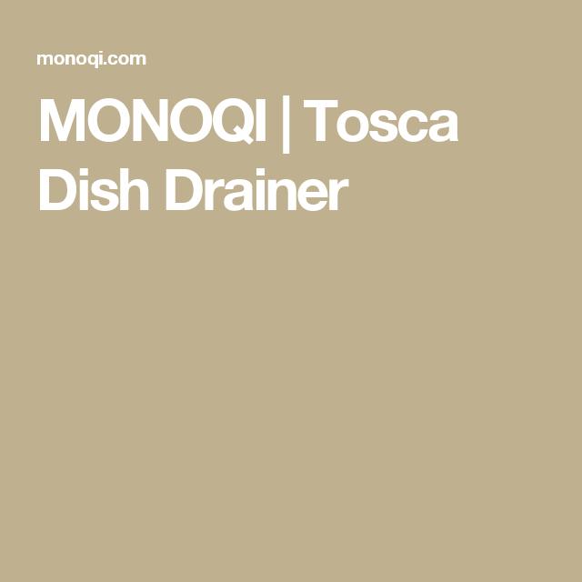 MONOQI | Tosca Dish Drainer