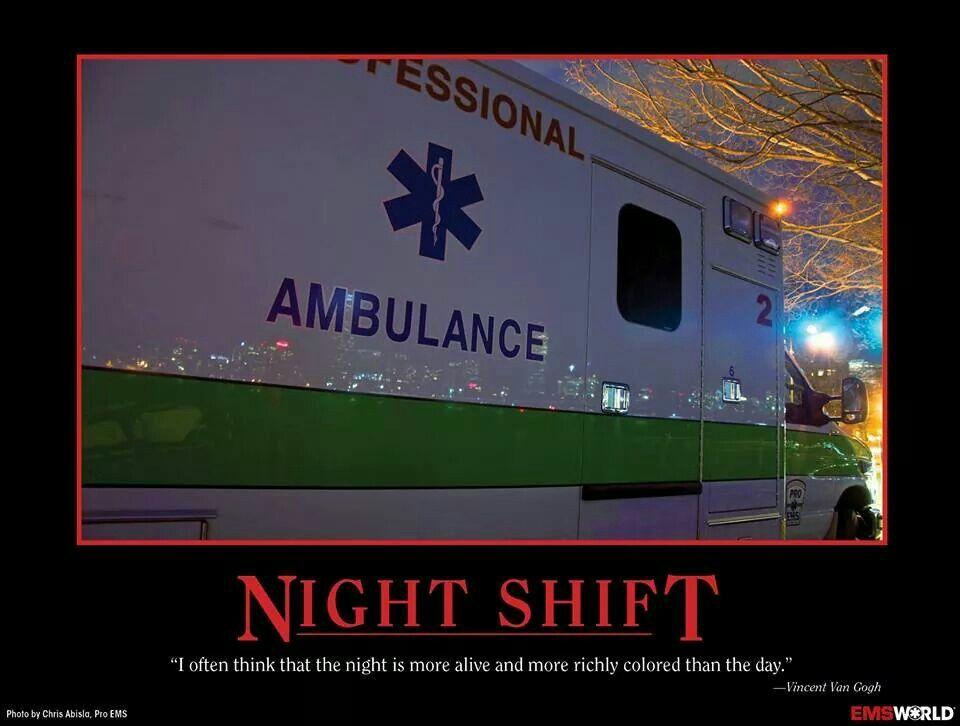 Ems Night Shift Ambulances Ems Emt Humor Ems Humor Emt Paramedic