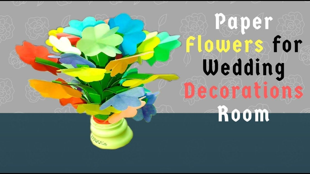 How To Make Paper Flowers For Wedding Decorations Room Diy Paper