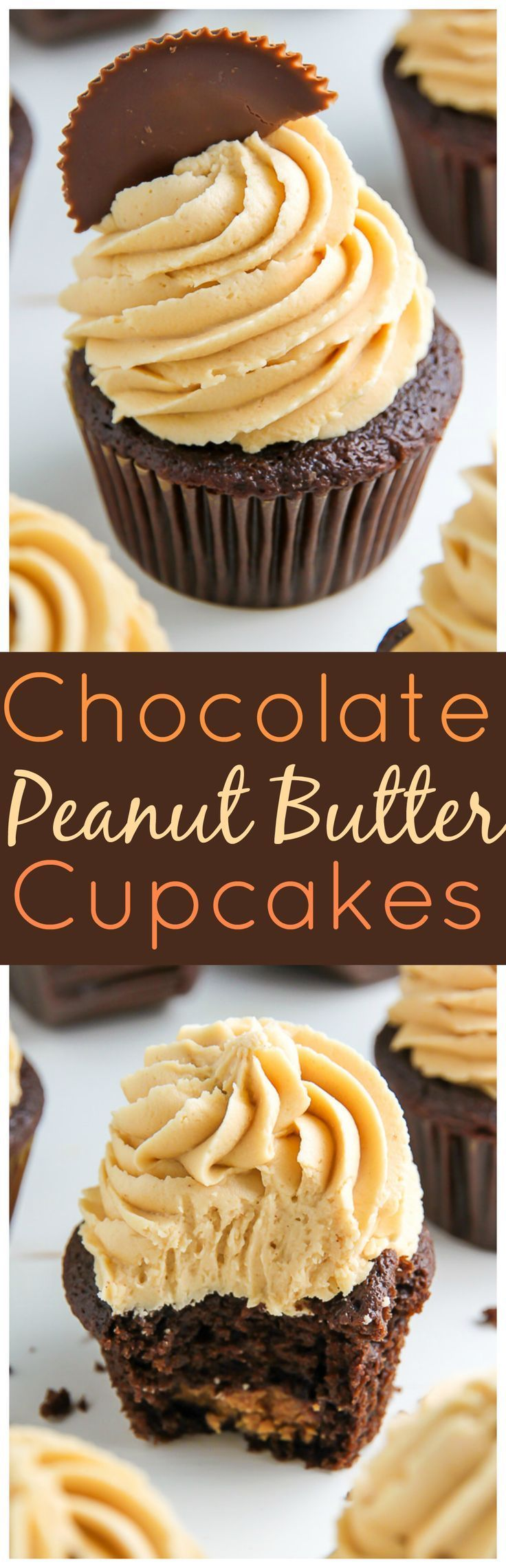 Ultimate Chocolate Peanut Butter Cupcakes is part of Chocolate peanut butter cupcakes - Super moist chocolate cupcakes have a peanut butter cup INSIDE and are topped with creamy peanut butter frosting