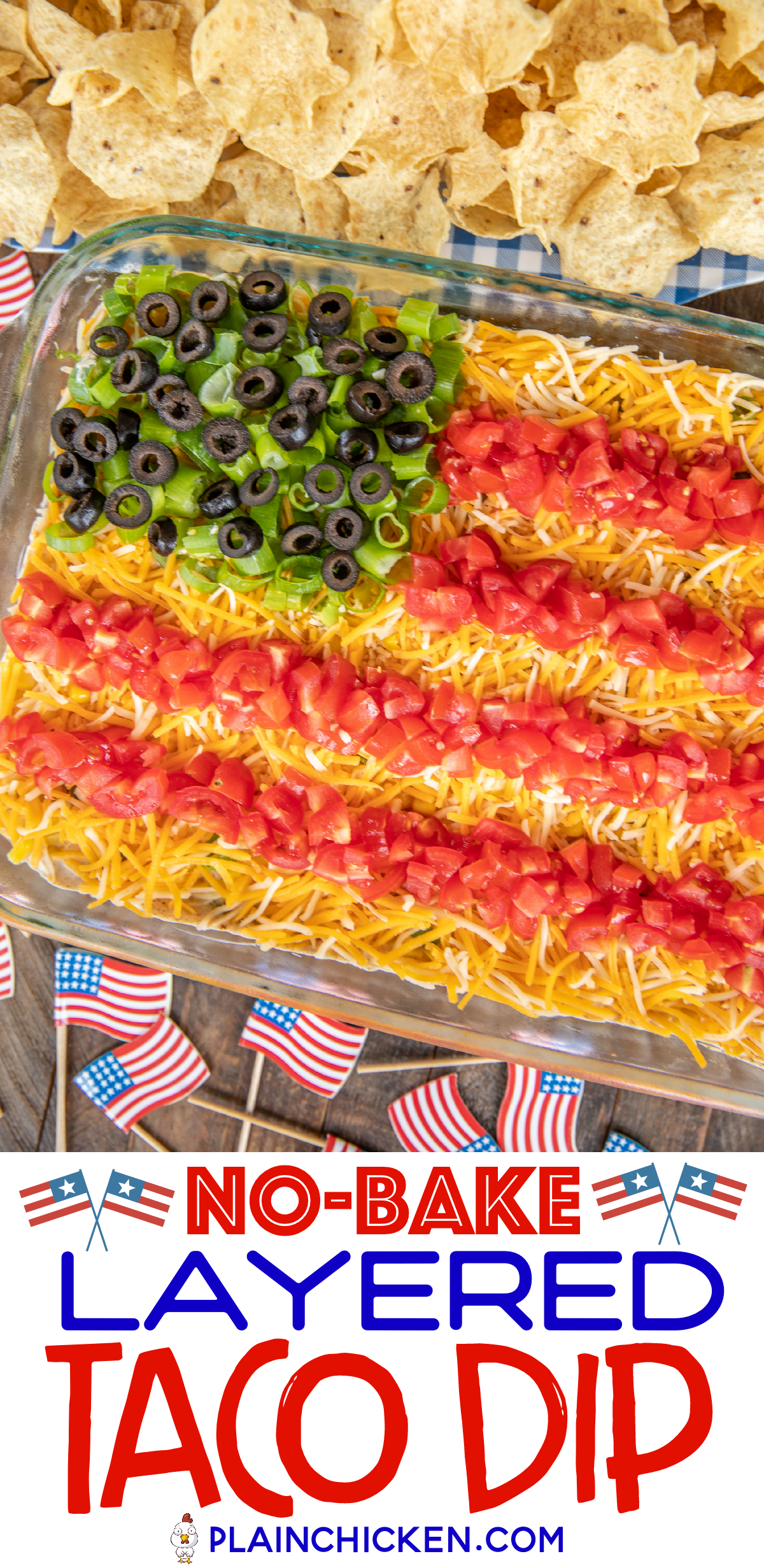 No-Bake 7 Layer Taco Dip in Flag Shape Recipe - such a fun and patriotic dip for Memorial Day, 4th of July, and Labor Day! Can just layer the dip ingredients if not serving for a patriotic holiday. Refried beans, diced green chiles, guacamole, taco seasoning, sour cream, corn, cheese, tomatoes, green onions, and olives. Can add ground beef, chicken, lettuce, onions, bell peppers - whatever you like! Make in advance and refrigerate for later. 7 Layer Taco Dip in Flag Shape Recipe - such a fun and patriotic dip for Memorial Day, 4th of July, and Labor Day! Can just layer the dip ingredients if not serving for a patriotic holiday. Refried beans, diced green chiles, guacamole, taco seasoning, sour cream, corn, cheese, tomatoes, green onions, and olives. Can add ground b...