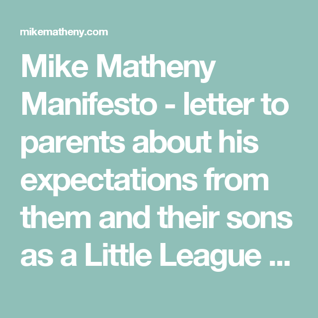 Mike Matheny Manifesto   letter to parents about his expectations
