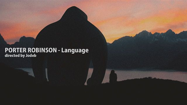 Porter Robinson - Language by Jodeb. Directed by Jodeb   http://www.jodeb.ca