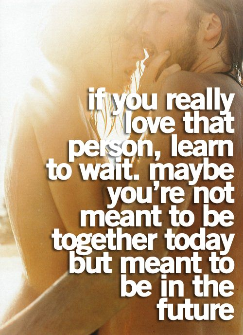 Love This And He Is Totally Worth The Wait Quotes That