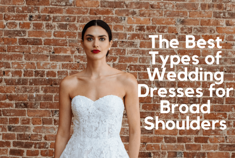 Wedding Dress Styles For Broad Shoulders Wedding Dresses Wedding Dress Cap Sleeves Wedding Dress Big Bust