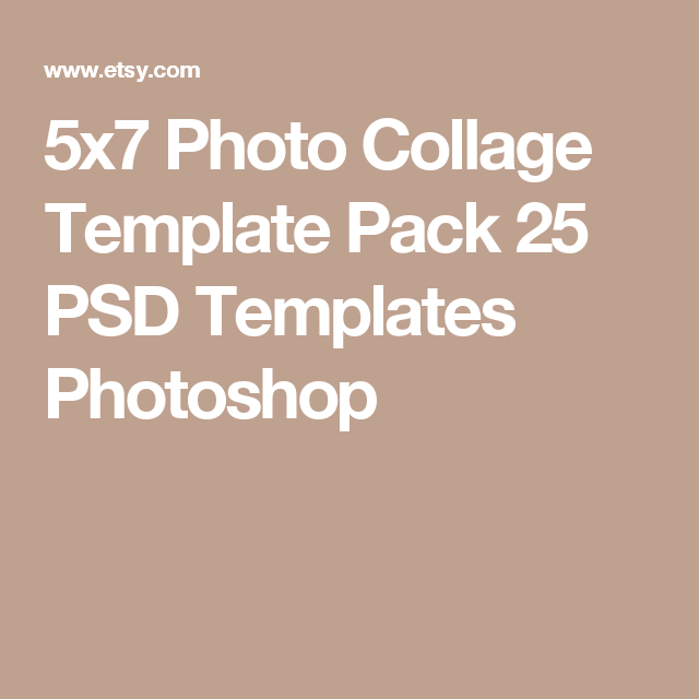 5x7 Photo Collage Template Pack 25 Psd Templates Photoshop Collage