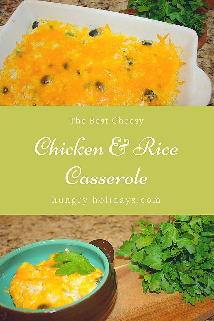 The best cheesy chicken rice casserole hungry holidays blog the best cheesy chicken rice casserole hungry holidays blog fun food forumfinder Images