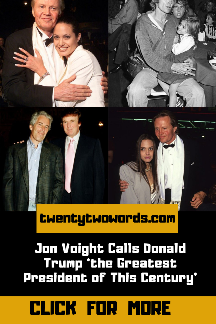Jon Voight Calls Donald Trump 'the Greatest President of This Century' #presidents