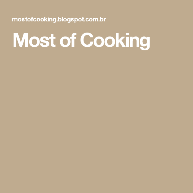 Most of Cooking